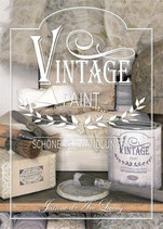 Inspirationsbuch, Vintage Paint - Schöne Verwandlungen