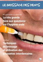 La très grande foire aux questions sur l'hygiène orale