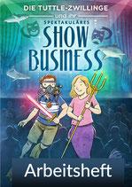 Die Tuttle-Zwillinge und ihr spektakuläres Showbusiness - Arbeitsheft ( pdf)