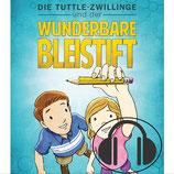 Die Tuttle-Zwillinge und der wunderbare Bleistift - Hörbuch (mp3)