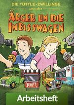 Die Tuttle-Zwillinge und der Ärger um die Imbisswagen - Arbeitsheft (pdf)
