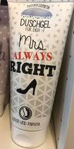 Duschgel Mrs Always Right