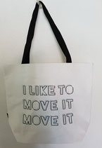 "Shoppingtasche ""I like to move it"""
