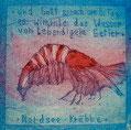"""Postkarte 7 - """"Nordsee-Krabbe"""" - Aquatinta-Farb-Radierung - 10x10cm - 2008"""