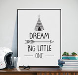 "Poster ""Dream Big Little One"""