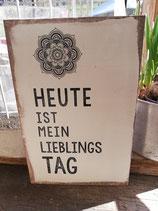 Holzschild mittel 15x21cm mit Spruch