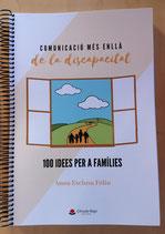 Comunicació més enllà de la discapacitat: 100 Idees per a famílies