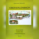 Ober-Erlenbach - Streifzüge durch die Dorfgeschichte Band II, von Dr. Jochen Ziegler