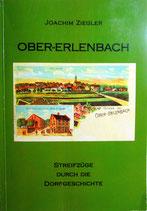 Ober-Erlenbach - Streifzüge durch die Dorfgeschichte Band I, von Dr. Jochen Ziegler