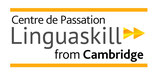 Examen Cambridge Linguaskill (General  ou Business) 3 modules - Speaking, Writing et Reading & Listening