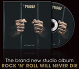 "7TY PROOF - CD   ""Rock ´n` Roll will never die"" im Digipack"