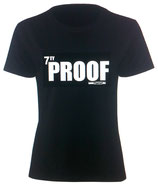 7TY PROOF Girlie - Shirt - Classic