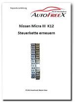 Video und PDF Reparaturanleitung Nissan Micra K12 Steuerkette