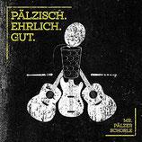 """CD """"Pälzisch. Ehrlich. Gut."""""""