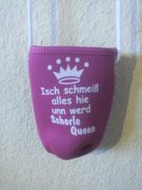 """Schorlehalter """"Ich schmeiß alles hie und werd Schorle-Queen"""""""