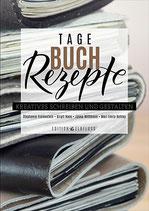 Tagebuchrezepte - Kreativ schreiben und gestalten