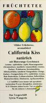 California Kiss, natürlich