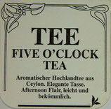 Five O´ Clock Tea