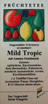 Mild Tropic