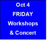Friday Workshops and Concert
