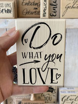 Stempel Do what you love