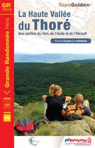 Nouveauté 2015 ! La Haute Vallée du Thoré Aux confins du Tarn, de l'Aude et de l'Hérault