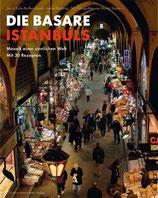 Laura Salm-Reifferscheidt; Isabel Böcking: Die Basare Istanbuls - Mosaik einer sinnlichen Welt - Mit 30 Rezepten