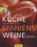 John Radford, Mario Sandoval: Spaniens Küche Spaniens Weine: Von Andalusien bis Valencia