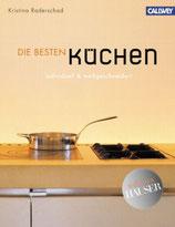 Kristina Raderschad: Die besten Küchen: individuell & maßgeschneidert