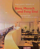 Lipczinsky, Margrit; Boerner, Helmut: Büro, Mensch und Feng Shui - Raumpsychologie für innovative Arbeitsplätze (MÄNGELEXEMPLAR)