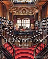 Rainer Moritz: Die schönsten Buchhandlungen Europas