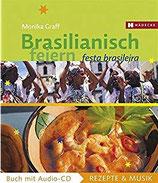 Graff, Monika; Kosmínski, Michael: Brasilianisch feiern - Festa Brasileira - Buch mit Audio-CD (MÄNGELEXEMPLAR)