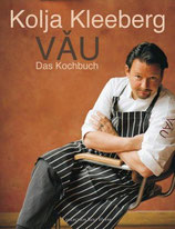 Kolja Kleeberg: VAU - Das Kochbuch