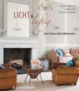 Bartlett, Atlanta; Coote, Dave: Licht & Luftig - Vom Charme heller Wohnwelten
