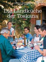 Trischberger, Cornelia; Dorn, Michael: Die Landküche der Toskana  (MÄNGELEXEMPLAR)