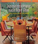Gina Lazenby: Inneneinrichtung nach Feng Shui: Östliche Weisheit für westliches Wohnen.