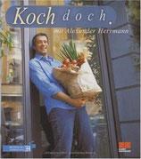 Alexander Herrmann: Koch doch