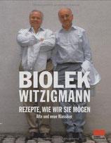Alfred,Witzigmann, Eckart Biolek: Rezepte, wie wir sie mögen