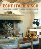 Caroline Clifton-Mogg: Echt italienisch - Landhäuser in der Toskana und in Umbrien (MÄNGELEXEMPLAR)