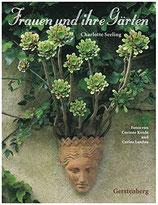Seeling, Charlotte: Frauen und ihre Gärten - Sonderausgabe (MÄNGELEXEMPLAR)