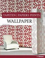 Fischer, Joachim (Hrsg.): Architecture compact: Tapeten  Papiers Peints   Wallpaper