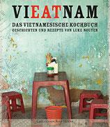 Luke Nguyen: ViEATnam. Das vietnamesische Kochbuch