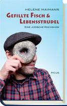 Maimann, Helene: Gefillte Fisch & Lebensstrudel - Eine jüdische Kochshow (MÄNGELEXEMPLAR)