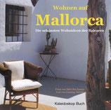 Lanning Aldrich; Solvi dos Santos: Wohnen auf Mallorca - Die schönsten Wohnideen der Balearen