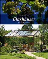 Marie Aberg Secher: Glashäuser - Kleine Paradiese