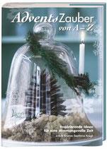 Lise Krogh, Kristian Septimus Krog: AdventsZauber von A-Z: Inspirierende Ideen für eine stimmungsvolle Zeit