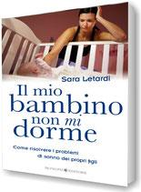 Il mio bambino non mi dorme - Sara Letardi