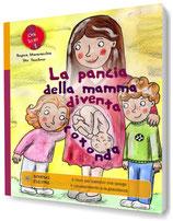 La pancia della mamma diventa rotonda - Regina Masaracchia & Ute Taschner