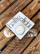 Halliglicht - Handgefertigte Holz-Textplatte mit Teelicht