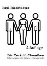 Die Cuckold Chroniken (4. Auflage)